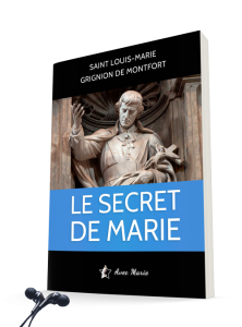 Livre Audio et PDF Le Secret de Marie de Saint Louis de Montfort