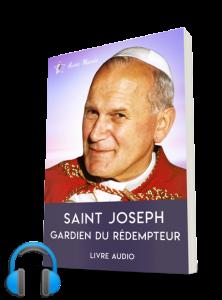 Saint Jean Paul II : Saint Joseph, gardien du Rédempteur